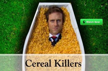 Cereal Killers – Não Tema As Gorduras