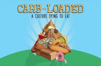 Carb-Loaded: Uma Sociedade Morrendo Para Comer